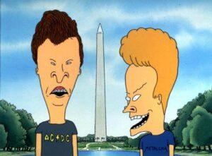 "The animated characters Beavis and Butt-head visit the Washington Monument in a scene from the 1996 movie, 'Beavis and Butt-head Do America.' The prickly pair became an icon on MTV, which celebrates its 20th birthday with a special telecast from New York's Hammerstein Ballroom Aug. 1, 2001 at 8 p.m., EDT. (AP Photo, ho)   HOUCHRON CAPTION  (07/30/2001):  Beavis and Butt-head, shown in a scene from the 1996 movie, ""Beavis and Butt-head Do America,"" will make an appearance at the MTV birthday party."